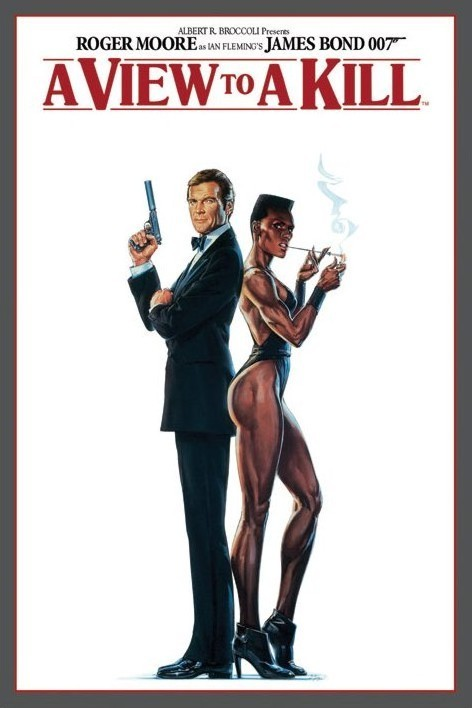 JAMES BOND 007 - a view to a kill Poster