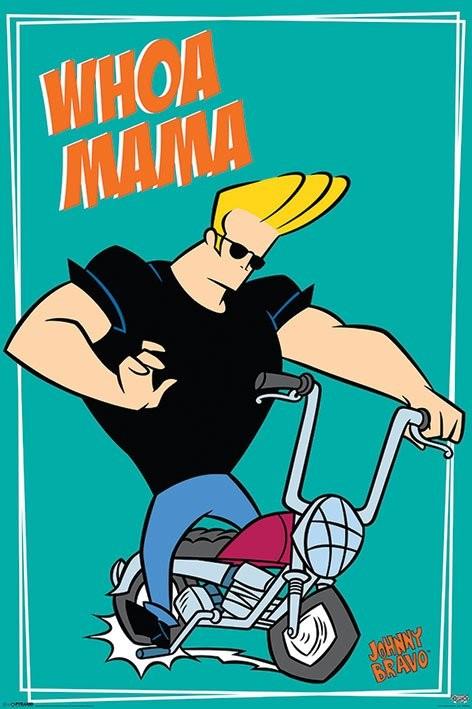 JOHNY BRAVO - whoa mama Poster