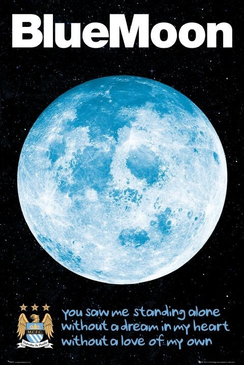 Manchester City - blue moon Poster