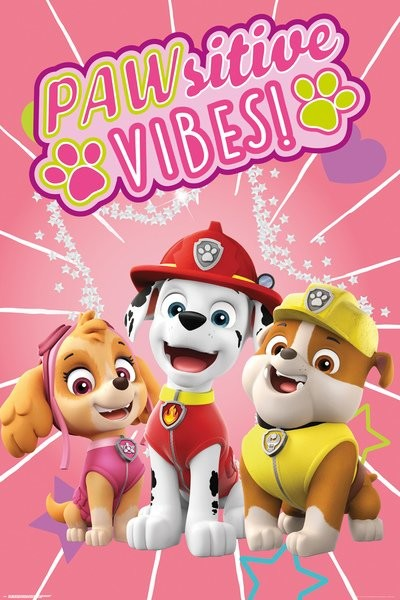 Paw Patrol - Pawsitive Vibes Poster