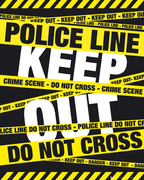 POLICE TAPE - keep out Poster