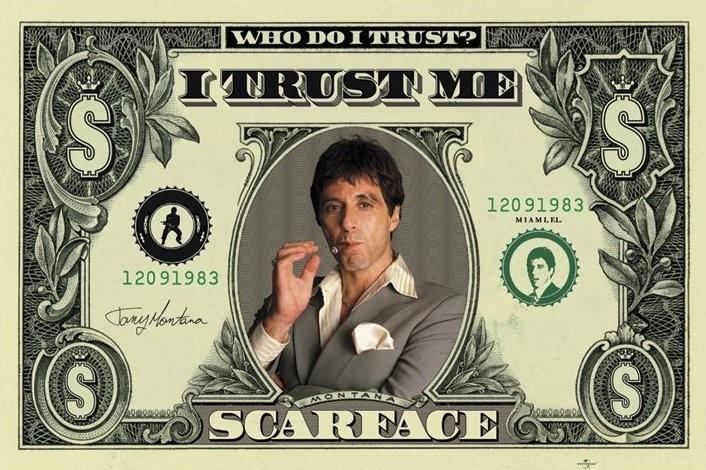 SCARFACE - dollar Poster