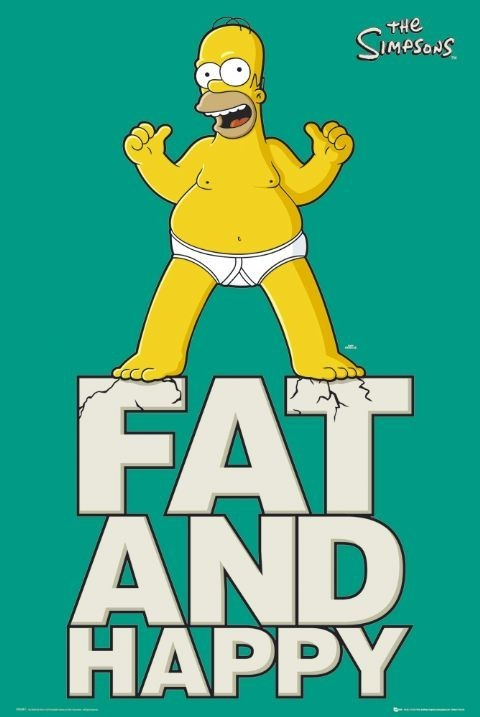 The Simpsons - fat and happy Poster