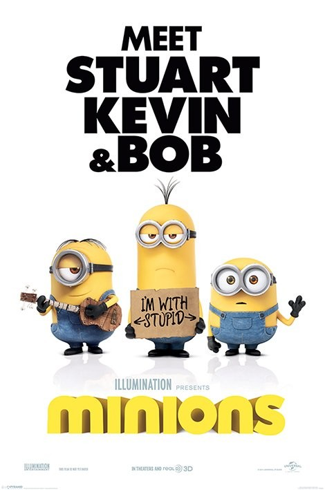 Poster Minions (Despicable Me) - I'm with stupid