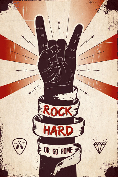 Poster Rock hard or Go home
