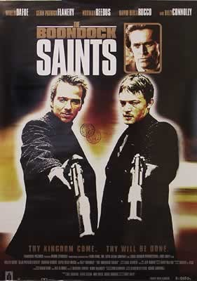 Poster The Boondock Saints - Thy Kingdom come, thy will be done