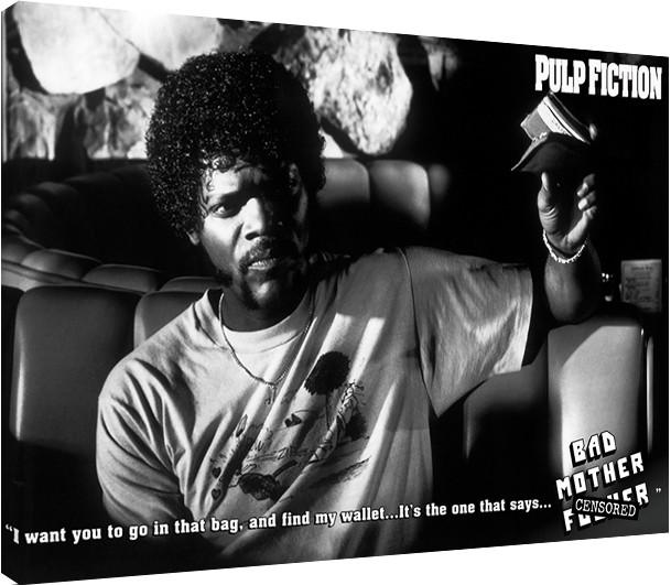 Pulp Fiction - Bad Mother F**ker Tablou Canvas