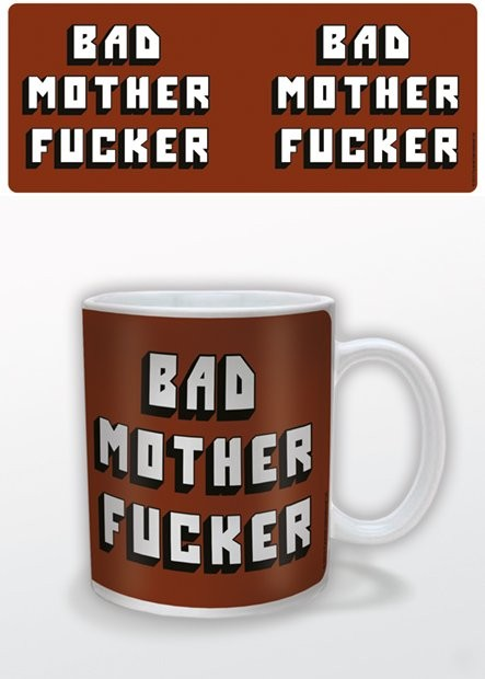 Tasse Bad Mother Fucker