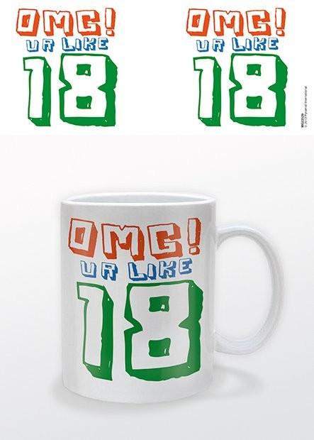 Taza  Cumpleaños - OMG UR 18!