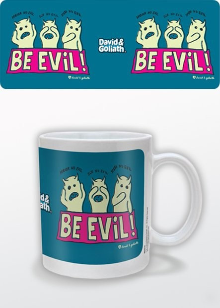 Taza Humor - Be Evil, David & Goliath