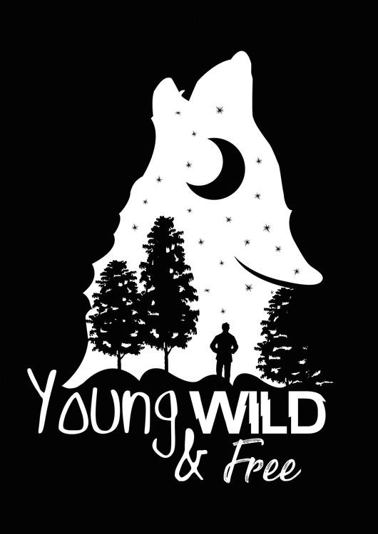 Umjetnička fotografija Young, Wild & Free - Black