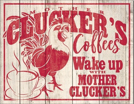 Metalen wandbord Clucker's Coffees