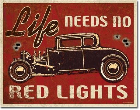 Metalen wandbord LIFE NEEDS ROD