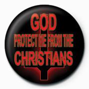 GOD PROTECT ME FROM THE CH Značka
