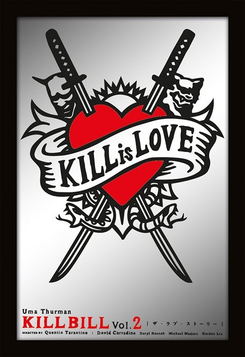 ZRCADLA - kill bill / kill is love Zrcadlo